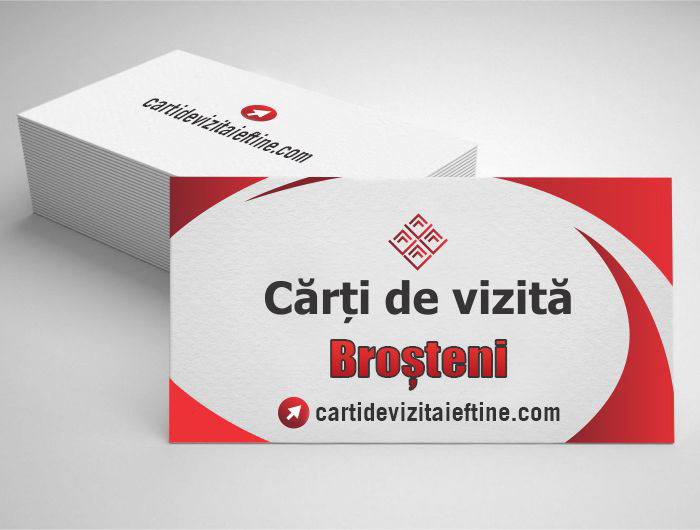 carti de vizita Broșteni - CDVi